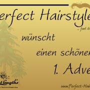 Perfect Hairstyle wünscht einen schönen 1. Advent Perfect Hairstyle wünscht einen schönen 1. Advent 0008 Perfect Hairstyle 180x180