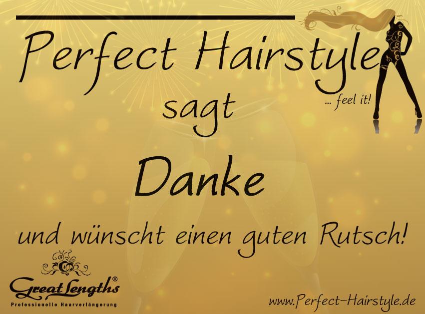 Perfect Hairstyle sagt Danke und wünscht einen guten Rutsch