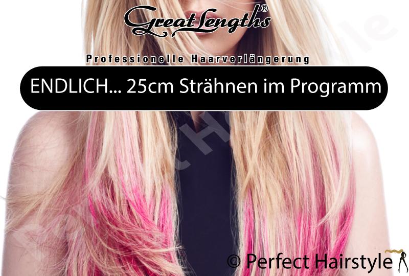 Endlich-25cm-Straehnen-im-Programm-Perfect_Hairstyle Great Lengths ENDLICH 25cm Strähnen im Programm Endlich 25cm Straehnen im Programm Perfect Hairstyle